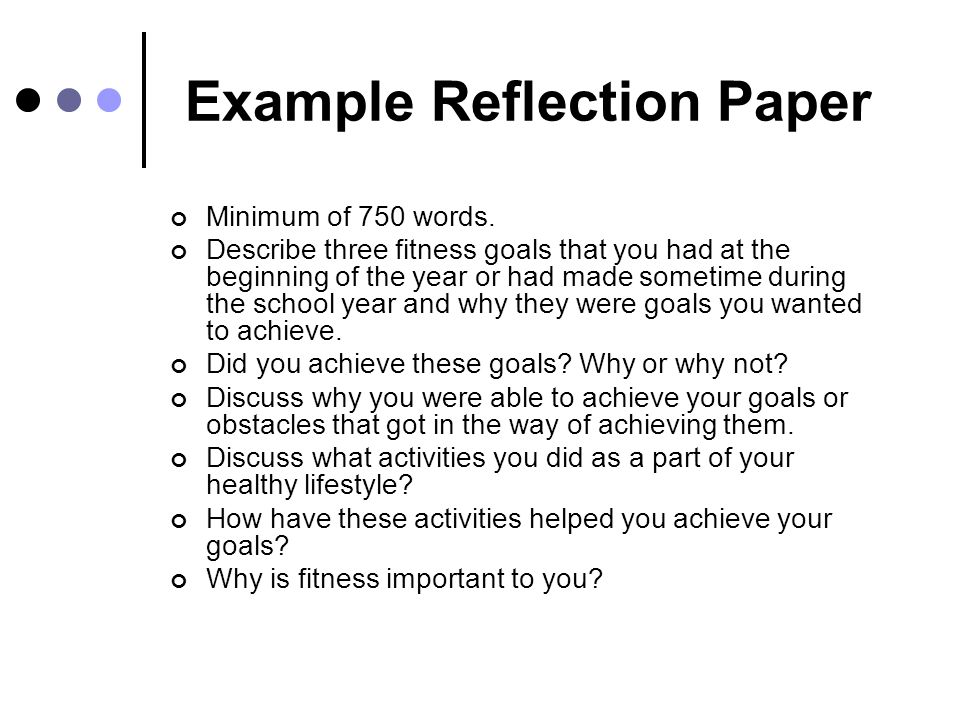 Writing A Reflection Paper View Sample